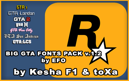BIG GTA FONTS PACK by EFO